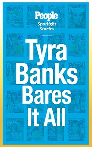 Tyra Banks Bares It All