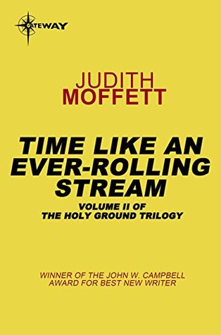 Time, Like an Ever-Rolling Stream: Holy Ground Book 2