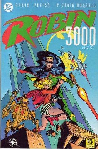 Robin 3000: Libro Dos (Robin 3000, #2)