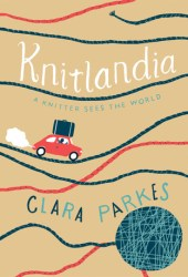 Knitlandia: A Knitter Sees the World Book Pdf