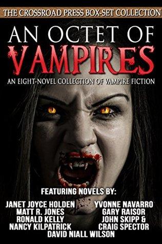 An Octet of Vampires: An Eight-Novel Collection of Vampire Fiction