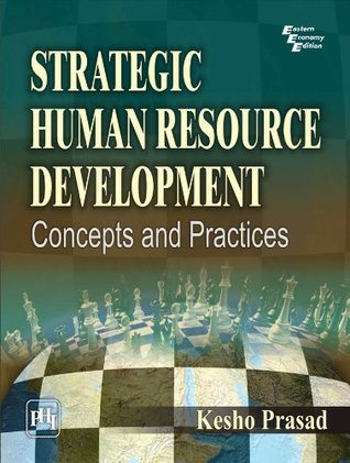 Strategic Human Resource Development: Concepts and Cases