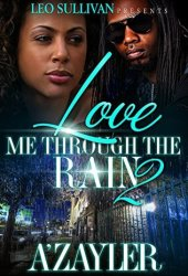 Love Me Through The Rain 2