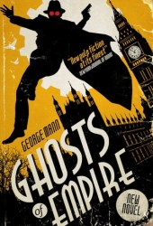 Ghosts of Empire (The Ghost, #4) Book Pdf