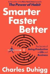 Smarter Faster Better: The Secrets of Being Productive in Life and Business Book Pdf