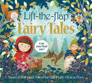 Lift the Flap: Fairytales