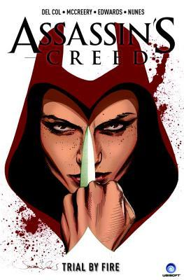 Assassin's Creed: Assassins Vol.1: Trial by Fire
