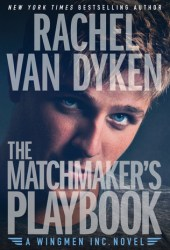 The Matchmaker's Playbook (Wingmen Inc., #1) Book