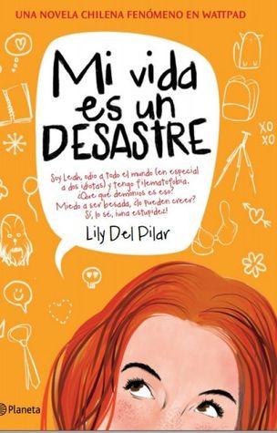 Mi vida es un desastre (Leah #1)