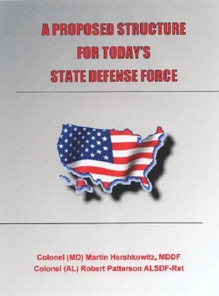A Proposed Structure for Today's State Defense Force