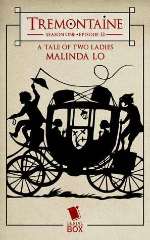 A Tale of Two Ladies (Tremontaine #1.12)