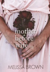 Mother Before Wife (The Compound, #2) Pdf Book