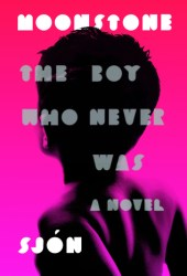 Moonstone: The Boy Who Never Was Book Pdf
