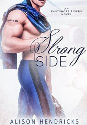Strong Side (Eastshore Tigers, #1) Pdf Book