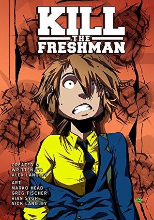 Kill the Freshman