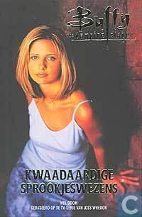 Kwaadaardige Sprookjeswezens (Buffy the Vampire Slayer #7)