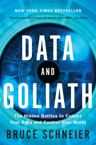 Data and Goliath: The Hidden Battles to Collect Your Data and Control Your World Book Pdf ePub