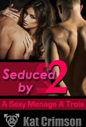 Seduced by 2