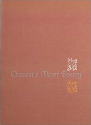 Chaucer's Major Poetry