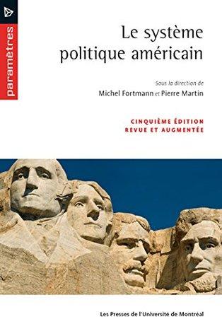 Le système politique américain (5e édition) (Paramètres)