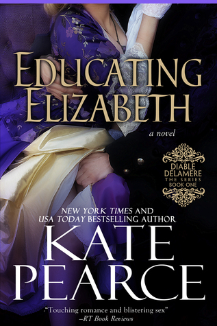 Educating Elizabeth (Diable Delamere, #1)