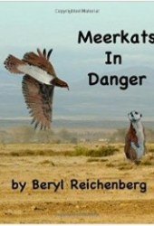 Meerkats in Danger