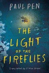 The Light of the Fireflies Book