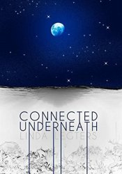 Connected Underneath Pdf Book