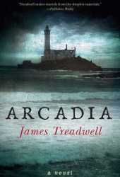 Arcadia (Advent Trilogy, #3)