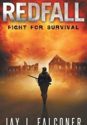 Fight for Survival (Redfall #1) Pdf Book
