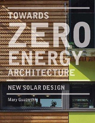 Towards Zero-energy Architecture