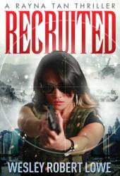Recruited (Rayna Tan #0.5) Pdf Book