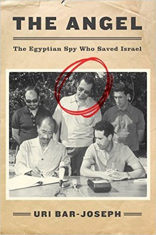 The Angel: The Egyptian Spy Who Saved Israel Book Pdf ePub