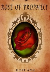 Rose of Prophecy: A Beauty and the Beast Novella Pdf Book