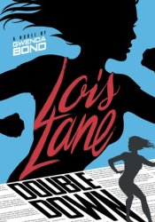 Double Down (Lois Lane, #2) Pdf Book
