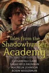 Tales from the Shadowhunter Academy Book Pdf