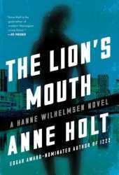The Lion's Mouth (Hanne Wilhelmsen, #4)