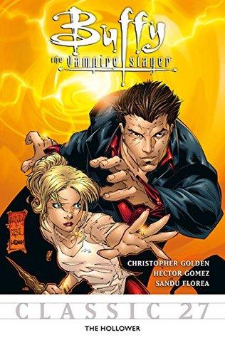 Buffy the Vampire Slayer Classic #27: The Hollower (Buffy the Vampire Slayer Vol. 1)