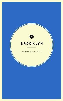 Brooklyn (Wildsam Field Guide, #6)