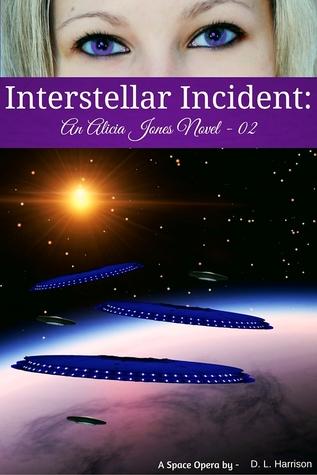 Interstellar Incident (Alicia Jones, #2)