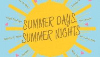 Summer Days and Summer Nights – Stephanie Perkins e.a.