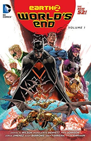 Earth 2: World's End Vol. 1 (Earth 2: World's End, #1)