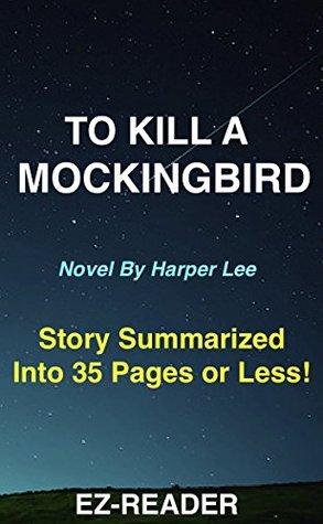 Summary - To Kill a Mockingbird