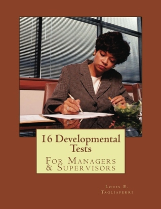 16 Developmental Tests: For Managers & Supervisors