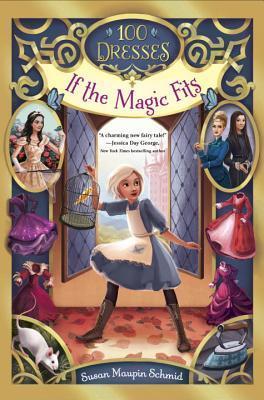 If the Magic Fits (100 Dresses, #1)