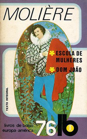 Escola de Mulheres / Dom João
