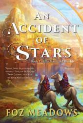 An Accident of Stars (Manifold Worlds, #1) Book