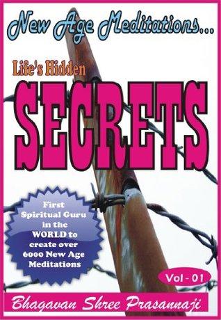 New Age Meditation...Life's Hidden Secrets.(Vol - 01)