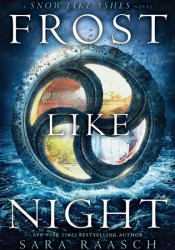Frost Like Night (Snow Like Ashes, #3) Pdf Book