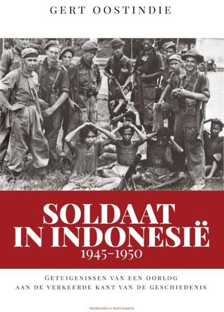 Soldaat in Indonesië 1945-1950